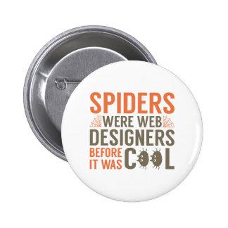 Las arañas eran diseñadores del Web Pin Redondo De 2 Pulgadas