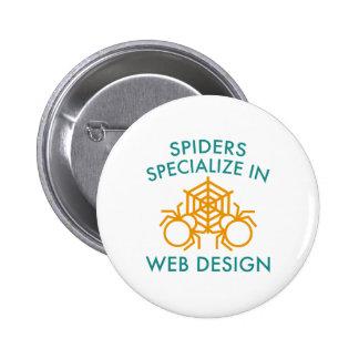 Las arañas se especializan en diseño web pin redondo de 2 pulgadas
