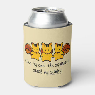 Las ardillas roban mi cordura enfriador de latas