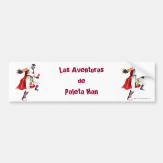 Las Aventuras de Paleta Man Bumper Sticker