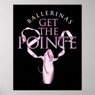 Las bailarinas consiguen el Pointe Póster