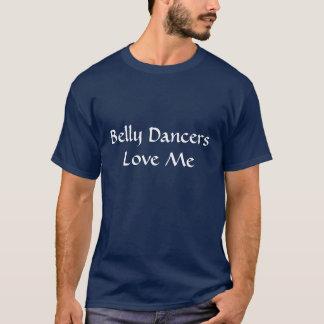 Las bailarinas de la danza del vientre me aman playera