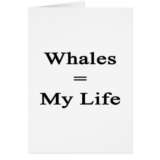 Las ballenas igualan mi vida tarjeta de felicitación