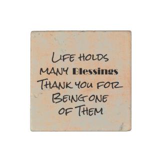 Las bendiciones de la vida y le agradecen imán de piedra