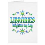 Las bibliotecas aclaran mi día tarjeton