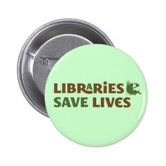Las bibliotecas ahorran vidas pin redondo de 2 pulgadas