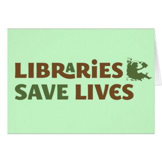 Las bibliotecas ahorran vidas tarjeta de felicitación
