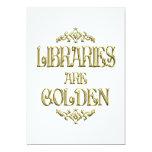 Las bibliotecas son de oro invitación 12,7 x 17,8 cm