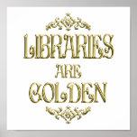 Las bibliotecas son de oro poster