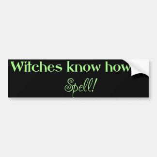 Las brujas saben deletrear (el parachoque) pegatina para auto