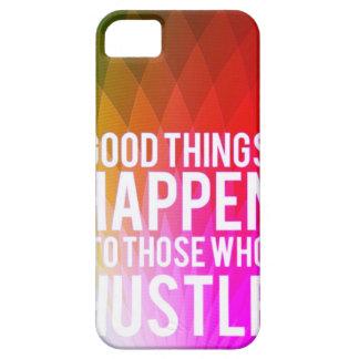 Las buenas cosas suceden a las que se den prisa - iPhone 5 carcasa