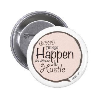 Las buenas cosas suceden botón de la burbuja de la chapa redonda 5 cm