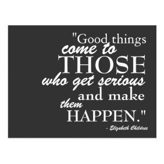 Las buenas cosas vienen postal de motivación