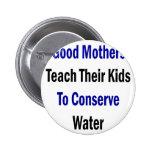 Las buenas madres enseñan a sus niños a conservar  pins