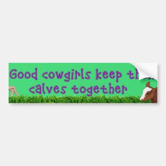 Las buenas vaqueras mantienen su…. pegatina para auto