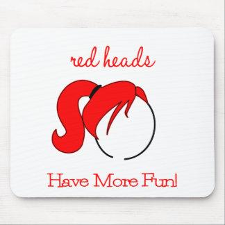 ¡Las cabezas rojas se divierten más! Tapete De Ratón