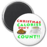 Las calorías del navidad no cuentan el humor diver imán redondo 5 cm