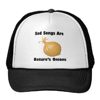 Las canciones tristes son las cebollas de la gorros