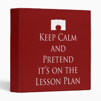Las carpetas para los profesores - guarde la calma