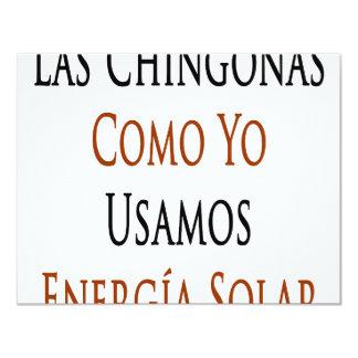 """Las Chingonas Como Yo Usamos Energia Solar 4.25"""" X 5.5"""" Invitation Card"""