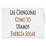 Las Chingonas Como Yo Usamos Energia solar Tarjeta