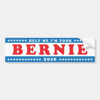 "Las chorreadoras 2016 de Bernie ""me ayudan que soy Pegatina Para Auto"