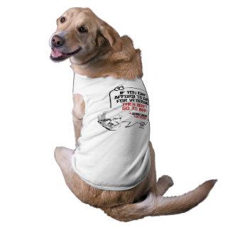 Las chorreadoras de Bernie citan - no vaya a la Playera Sin Mangas Para Perro