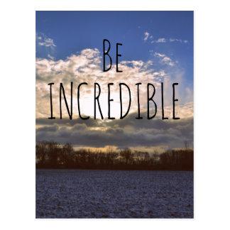 Las citas de motivación sean increíbles tarjetas postales