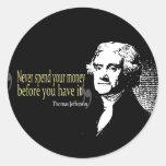 Las citas de Thomas Jefferson nunca pasan el Pegatina Redonda