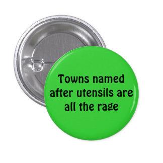 Las ciudades nombradas después de utensilios son t pin redondo 2,5 cm