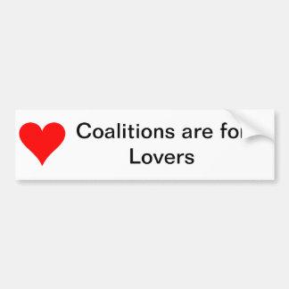 Las coaliciones están para los amantes pegatina de parachoque