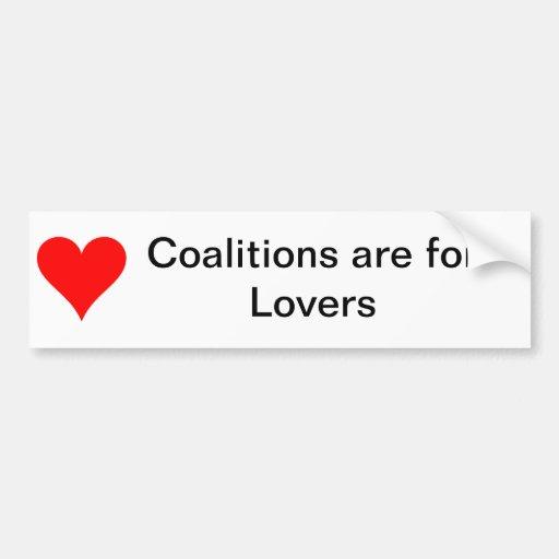 Las coaliciones están para los amantes pegatina para auto