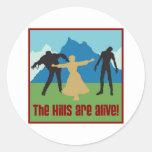 ¡Las colinas están vivas! Etiquetas Redondas