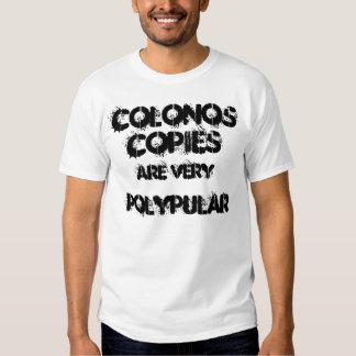Las colonoscopias son mismo polypular. camisas