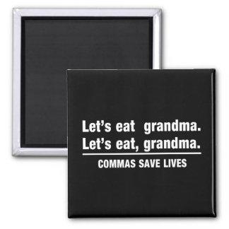 Las comas ahorran a abuelas imán cuadrado