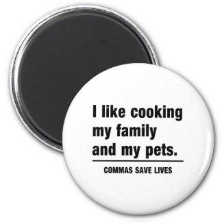 Las comas ahorran vidas imán redondo 5 cm