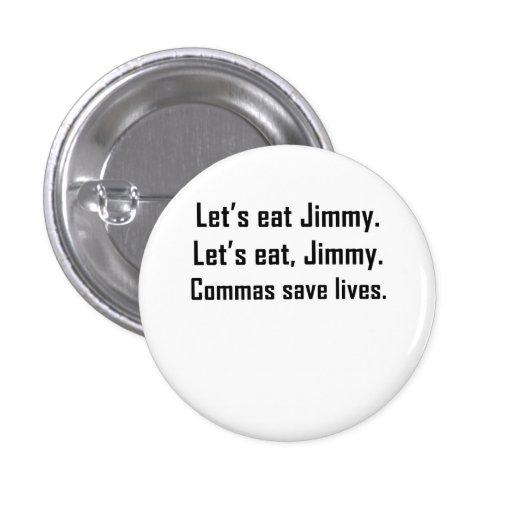 Las comas ahorran vidas pin