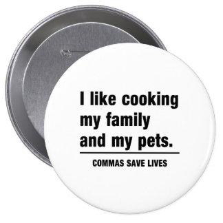 Las comas ahorran vidas pin redondo de 4 pulgadas