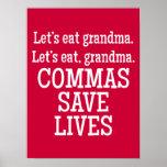 Las comas rojas y blancas ahorran las vidas póster