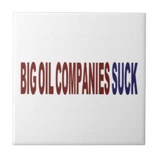 Las compañías petroleras grandes chupan tejas  ceramicas