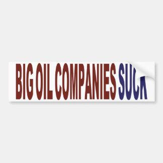 Las compañías petroleras grandes chupan etiqueta de parachoque