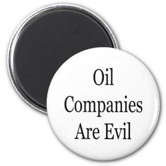Las compañías petroleras son malvadas imán redondo 5 cm