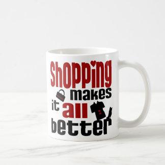 Las compras lo hacen todo mejor taza
