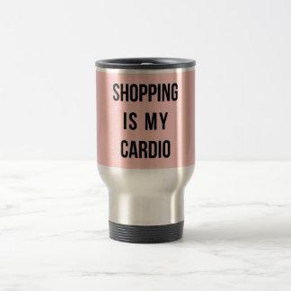 Las compras son mi cardiias en rosa taza de viaje