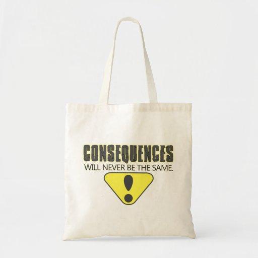 Las consecuencias nunca serán iguales bolsa tela barata