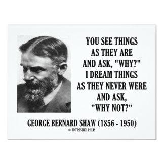 """¿Las cosas de George B. Shaw Dream nunca eran Invitación 4.25"""" X 5.5"""""""