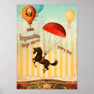 Las cosas imposibles suceden cada día póster