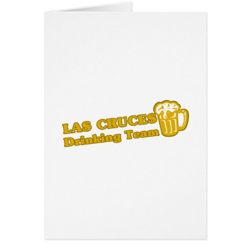 Las Cruces Drinking Team tee shirts Cards