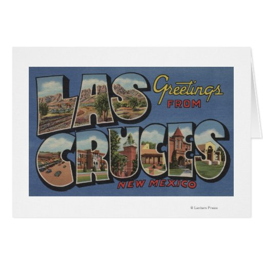 Las Cruces, New Mexico - Large Letter Scenes 2 Greeting Card