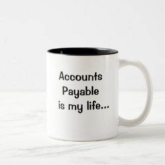 Las cuentas a pagar son mi vida - cita chistosa taza de dos tonos